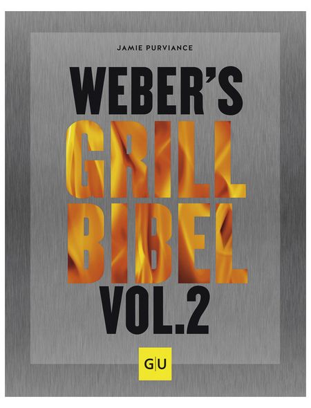 Grillbuch »Weber's Grillbibel Vol. 2«, Hardcover, 320 Seiten