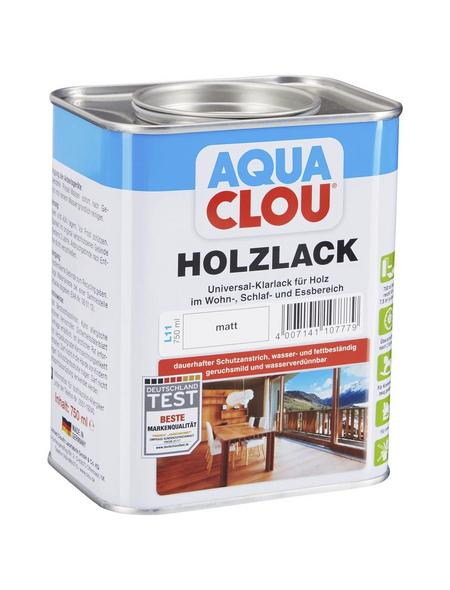 CLOU Holzlack »AQUA«, für innen, 0,75 l, farblos, matt