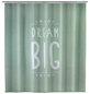 WENKO Duschvorhang »Dream Big«, BxH: 180 x 200 cm, Schriftzug, grün-Thumbnail