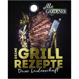 MR. GARDENER Fachbuch »Deine Grill Rezepte. Deine Leidenschaft«, 128 Seiten